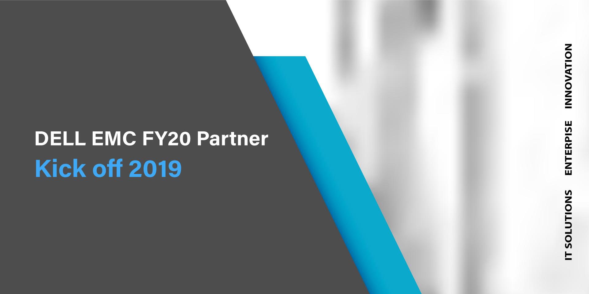 Kick-off-2019DELL-EMC-FY20-Partner.1